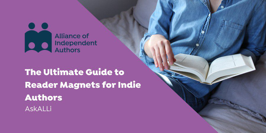 The Ultimate Guide To Reader Magnets For Indie Authors