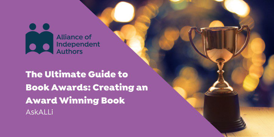 The Ultimate Guide To Winning Book Awards: Tips And Tools