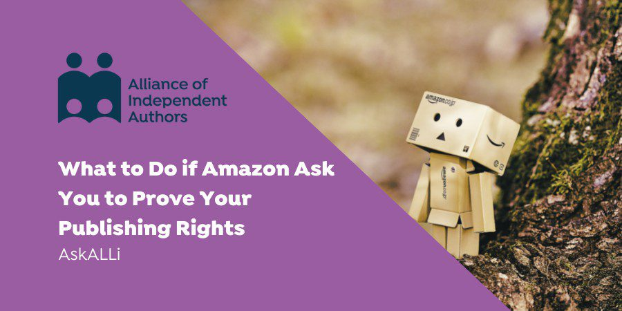 What To Do If Amazon KDP Asks You To Prove Your Publishing Rights