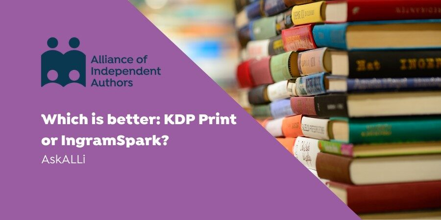 Which Is Better: KDP Print Or IngramSpark?