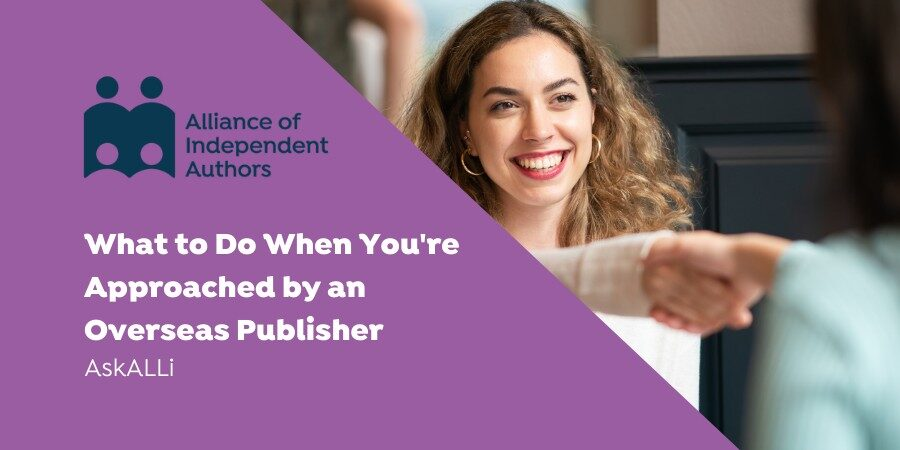 What To Do When You're Approached By An Overseas Publisher