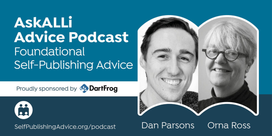 An Overview Of The Writing Craft, With Orna Ross And Dan Parsons: Foundational Self-Publishing Podcast