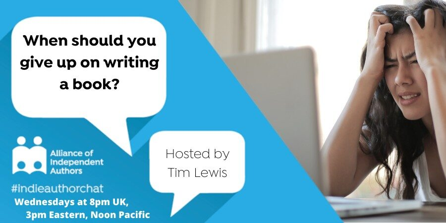 TwitterChat: When Should You Give Up On Writing A Book?