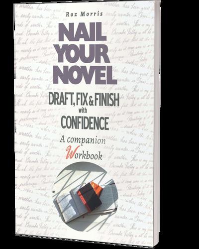 Nail Your Novel: A Companion Workbook