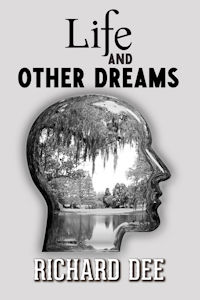 Life and Other Dreams