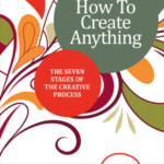 Go Creative How to Create anything with Orna Ross