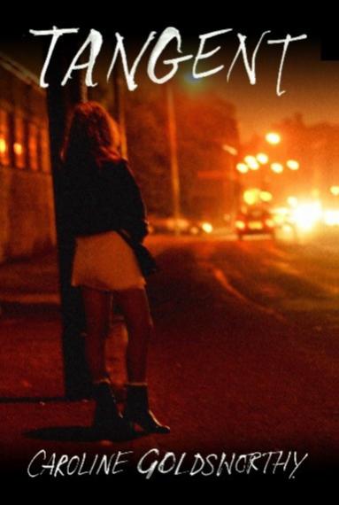 Tangent - New Thriller by Caroline Goldsworthy